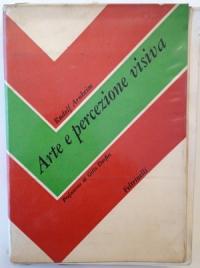 Rudolf Arnheim, Arte e percezione visiva