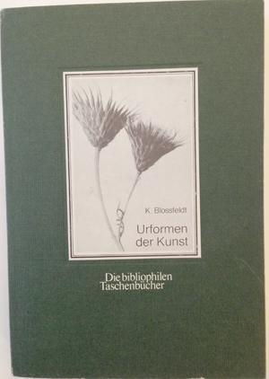 K. Blossfeldt, Urfomen der Kunst